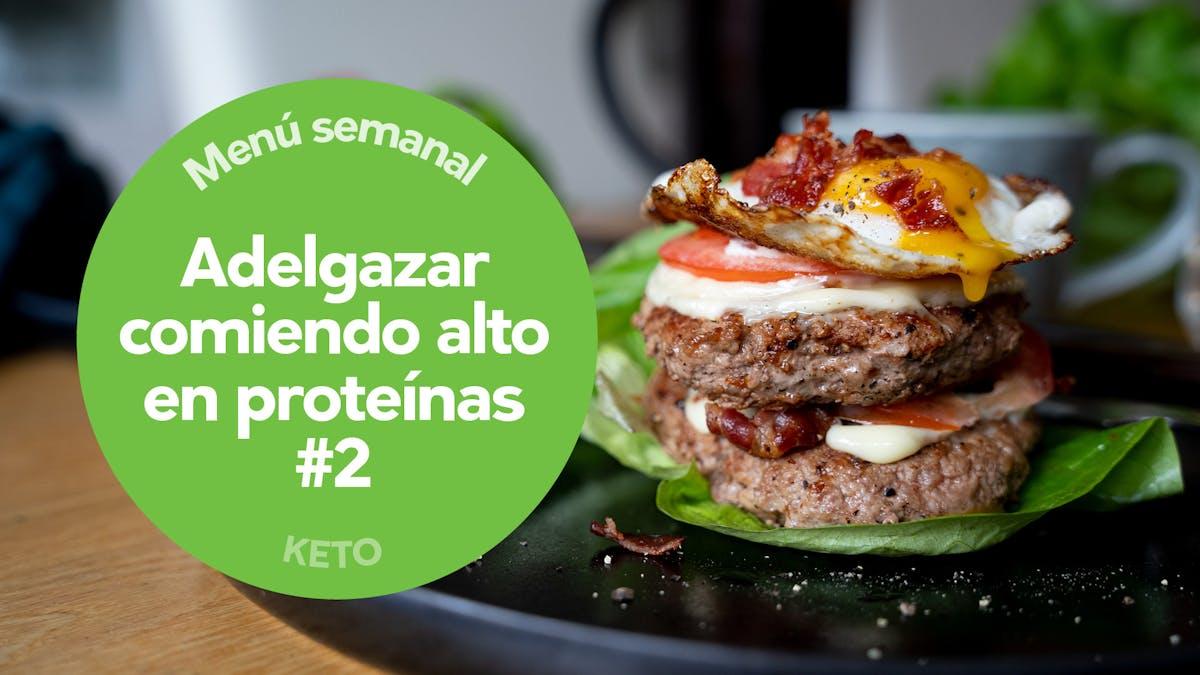 Menú: comiendo alto en proteínas #2