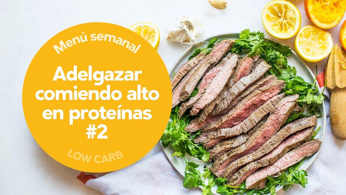 Low-carb: adelgazar comiendo alto en proteínas #2