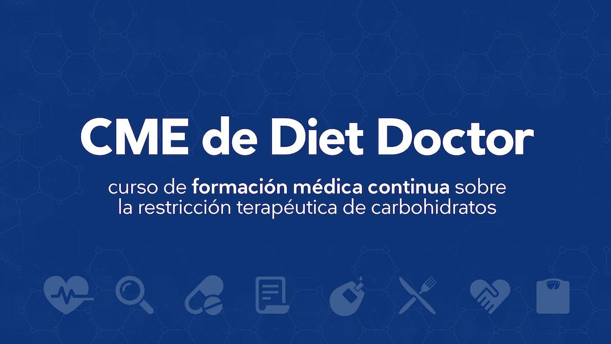 Curso de Formación Médica Continua de Diet Doctor