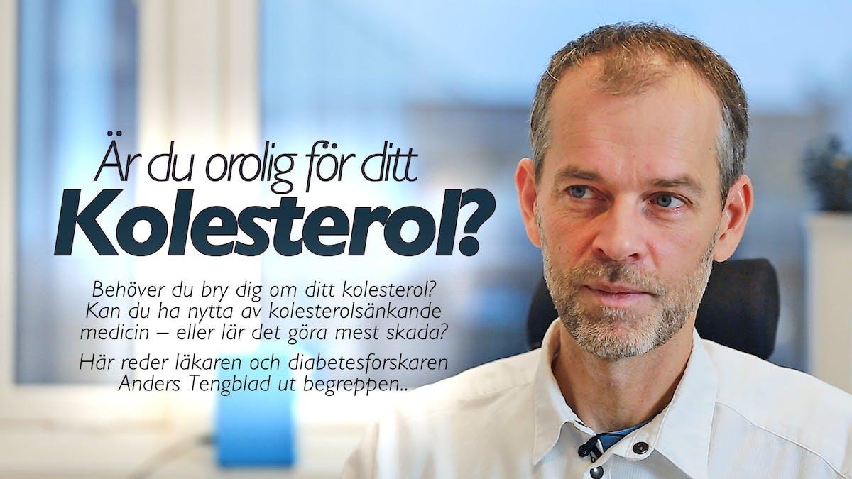 Dr Anders Tengblad om kolesterol