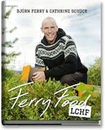 Ferry Food av Björn Ferry och Cathrine Schück