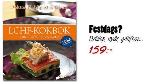 LCHF-kokbok till fest och helg