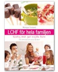 LCFH för hela familjen, av Monique Forslund