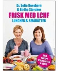 Frisk med LCHF – luncher och smårätter