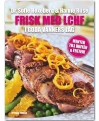 Frisk med LCHF av Sofie Hexeberg
