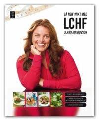 Gå ner i vikt med LCHF av Ulrika Davidsson