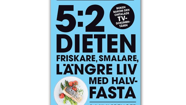 Allt om 5:2-dieten! Utlottning, recension, rabatt!