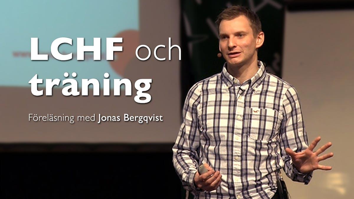 LCHF och träning med Jonas Bergqvist