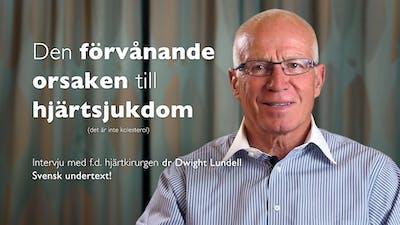 Den förvånande orsaken till hjärtsjukdom – Lundell