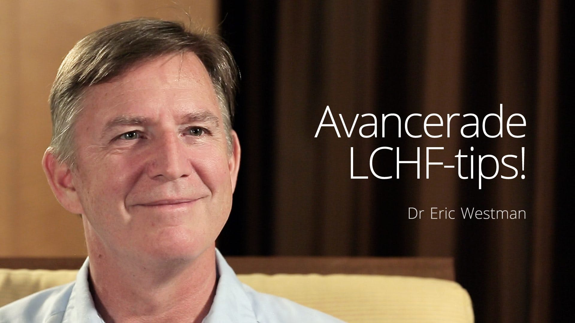 Avancerade LCHF-tips - dr Eric Westman