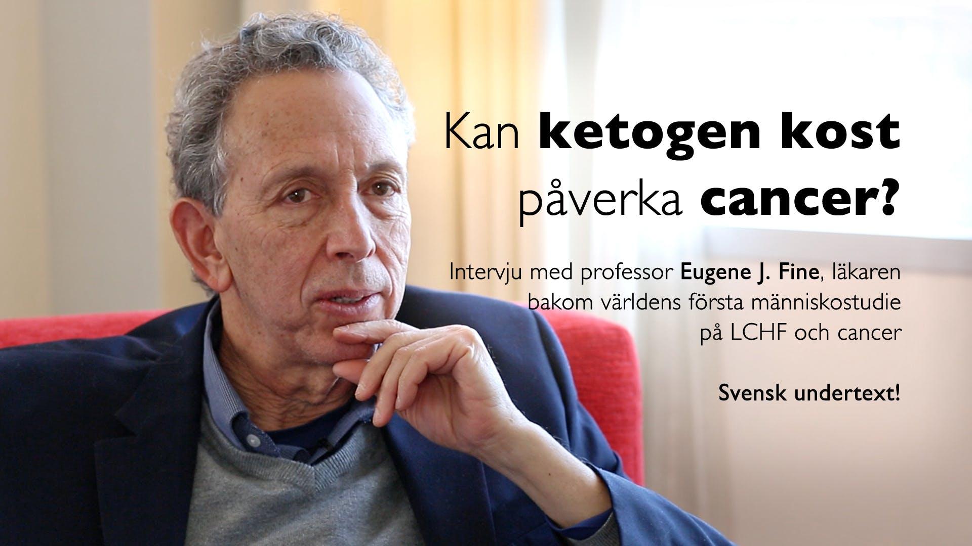 Kan ketogen kost påverka cancer? – professor Eugene Fine