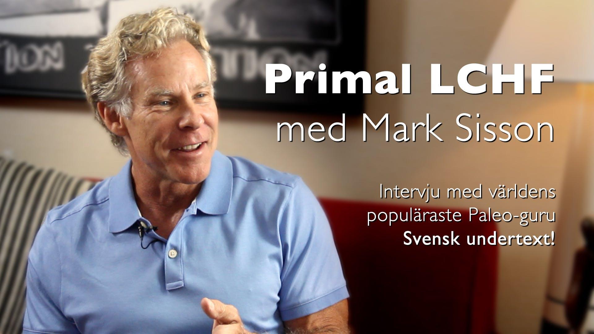 Primal LCHF med Mark Sisson