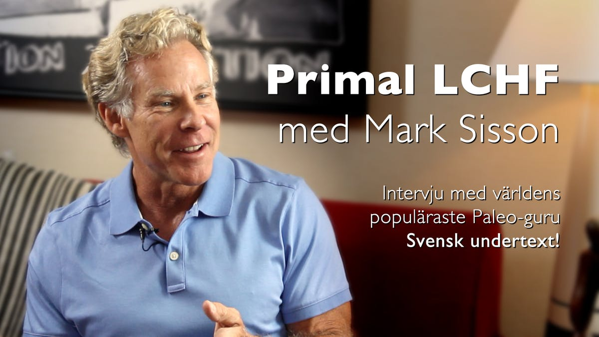 Primal LCHF med Mark Sisson