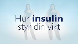 Video – Hur insulin styr din vikt3