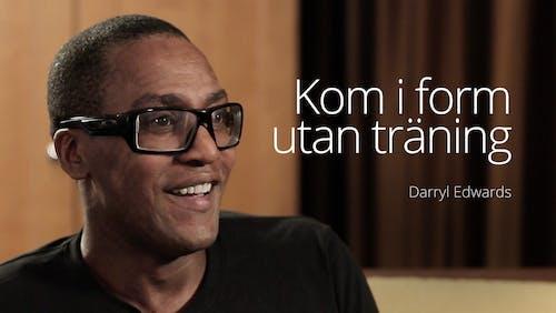 Darryl Edwards - kom i form utan träning (LCC 2016)