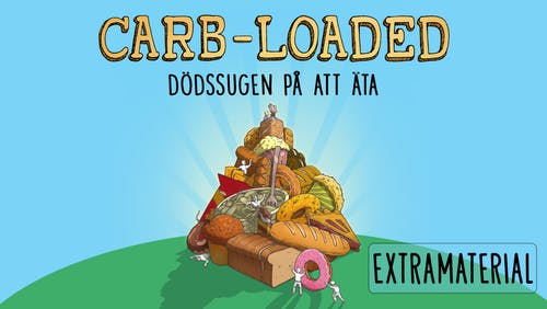 Carb-Loaded: Extramaterial