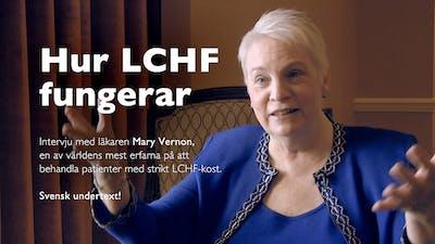 Hur LCHF fungerar –Mary Vernon