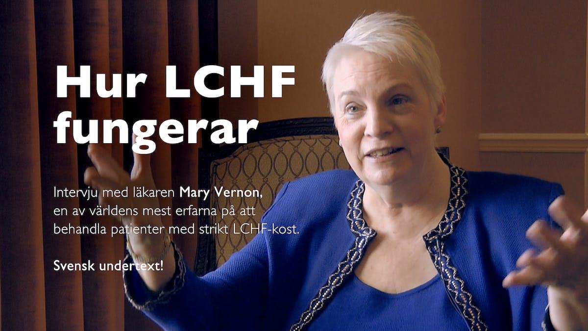 Hur LCHF fungerar – och fyra andra översatta expertintervjuer!