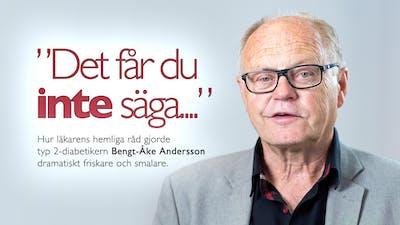 """""""Det får du INTE säga..."""" –Bengt-Åke Andersson"""