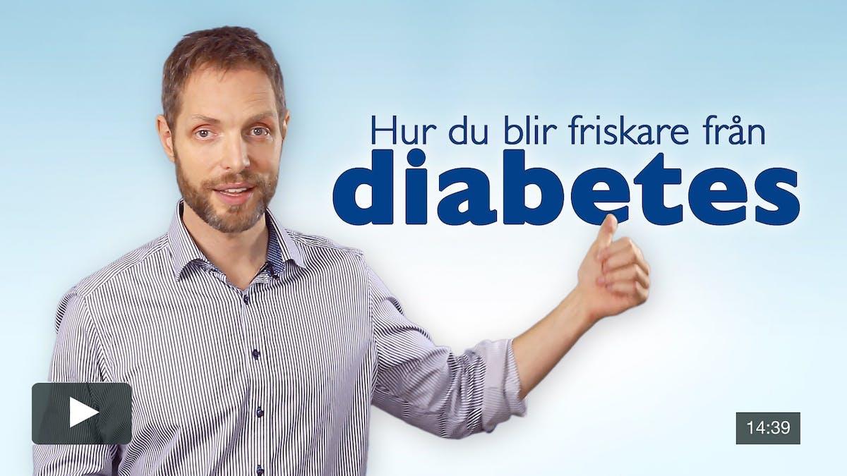 Hur du blir friskare från diabetes – ny kursvideo