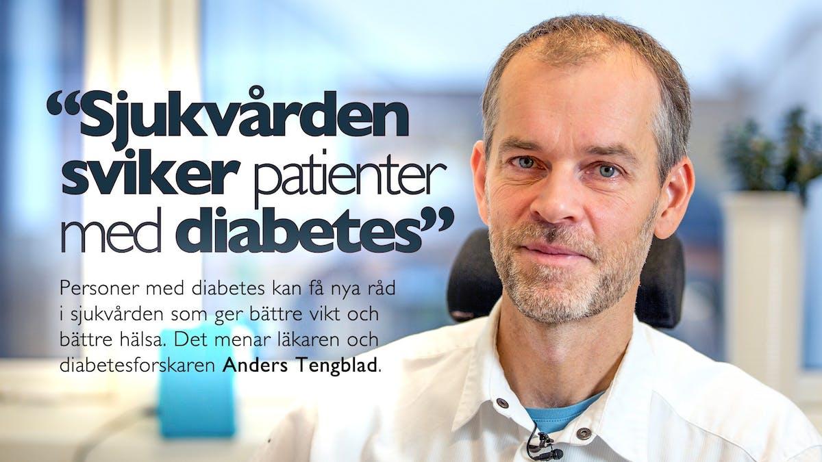 """""""Sjukvården sviker patienter med diabetes"""""""