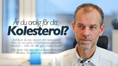 Är du orolig för ditt kolesterol?