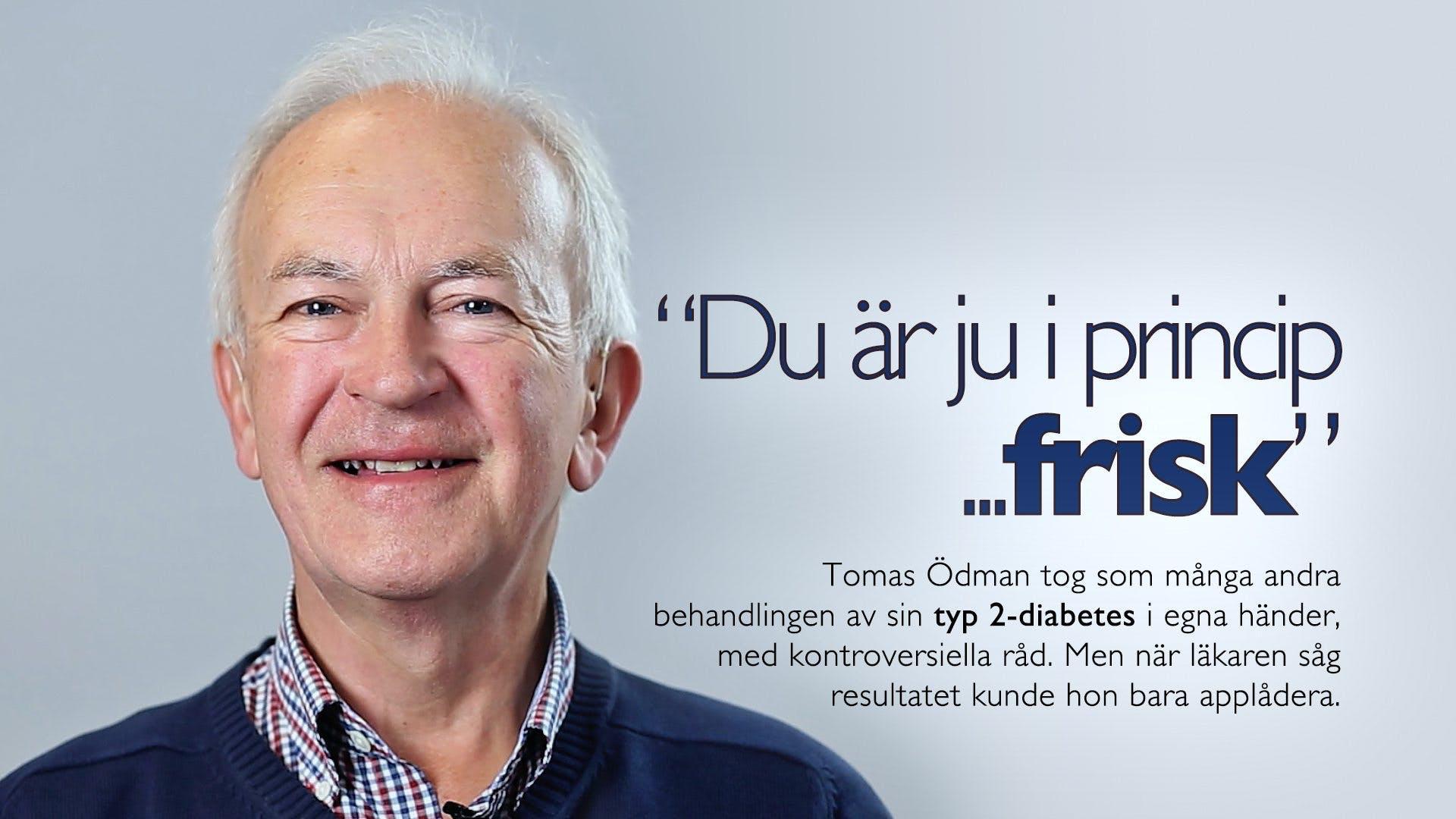 Intervju med Tomas Ödman - typ 2-diabetiker
