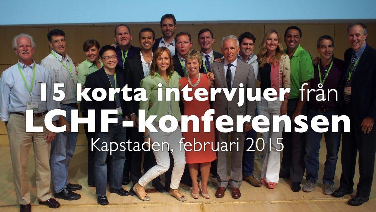 Intervjuer från LCHF-konferensen