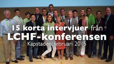 Intervjuer från LCHF-konferensen i Sydafrika 2015