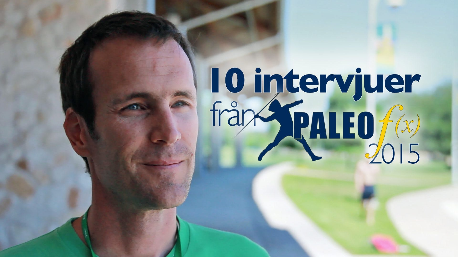 Full short interviews - Paleo f(x) Austin TX 2015