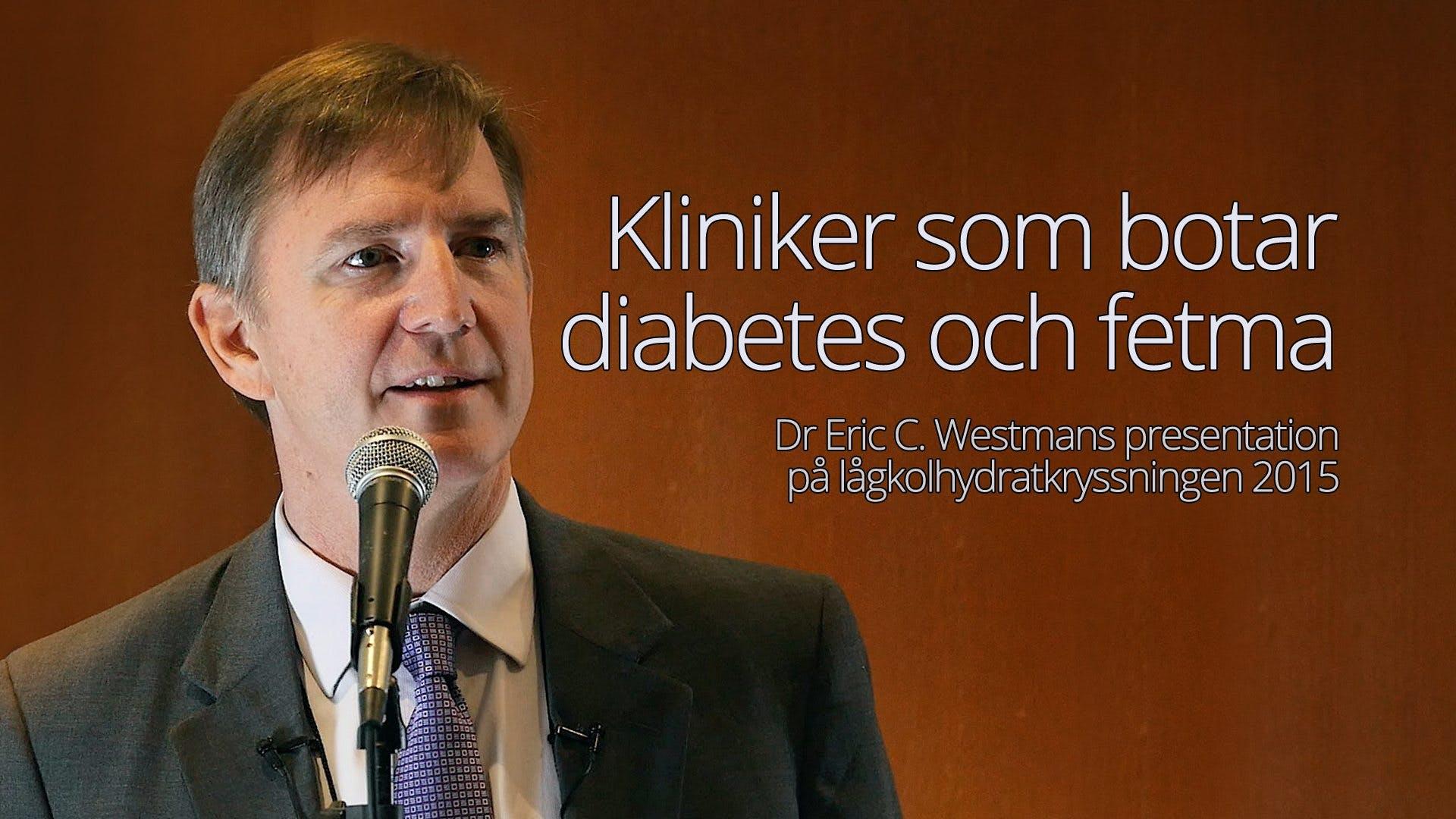 Kliniker som botar diabetes och fetma – Eric Westman från Low-Carb Cruise 2015