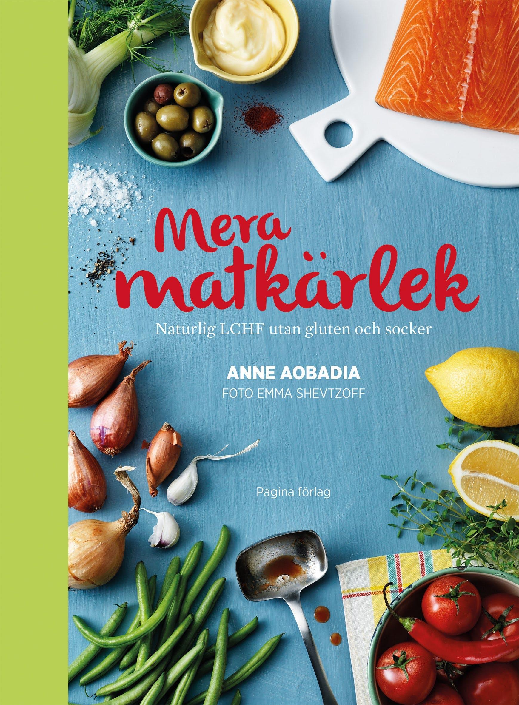 Mera matkärlek –uppföljaren till den bästa LCHF-kokboken