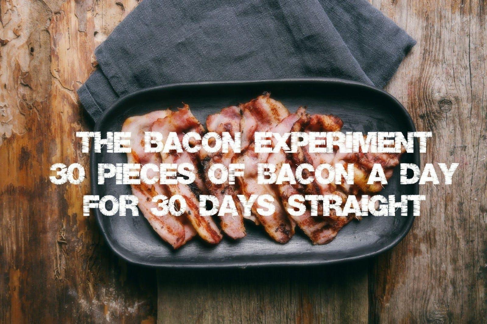 <strong>#3</strong> Populäraste inlägg 2016 – Vad händer om du inte äter någonting annat än bacon i 30 dagar?