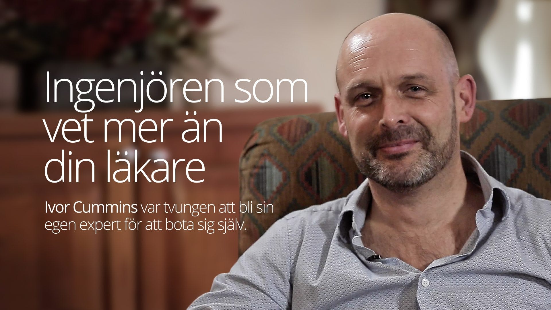 Ingenjören som vet mer än din doktor –Ivor Cummins (full interview)