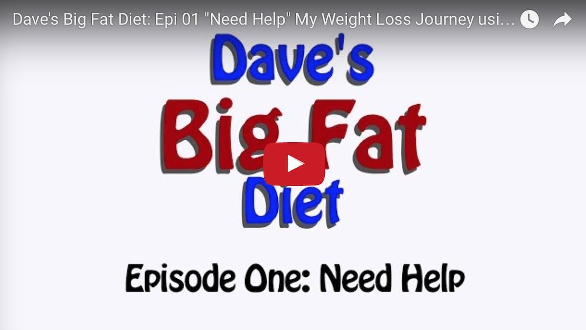 Daves Big Fat Diet