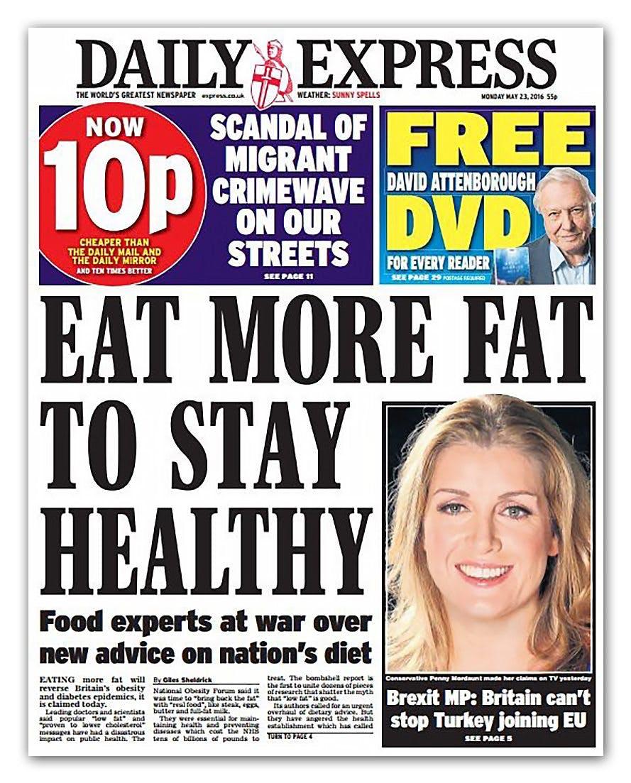 Massiva rubriker i Storbritannien: Ät mer fett