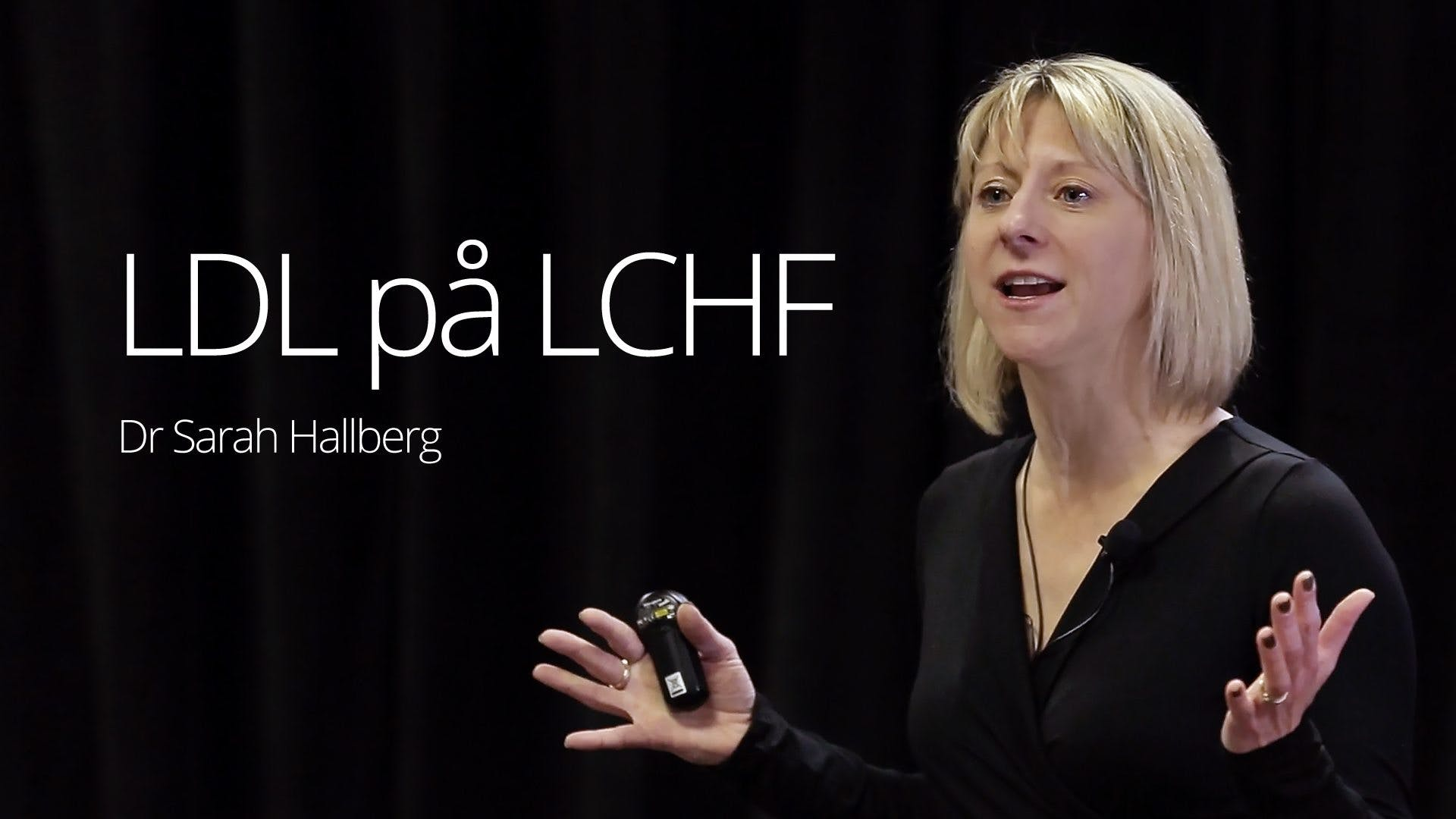Dr. Sarah Hallberg - LCHF and LDL (Vail 2016)
