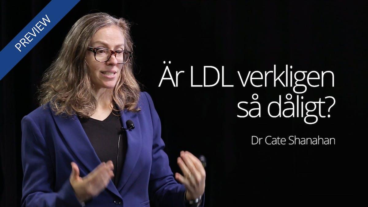 Är LDL-kolesterol verkligen dåligt?