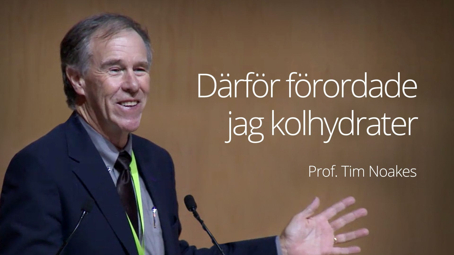 Prof. Tim Noakes - Why I Supported High Carb (SA 2015)