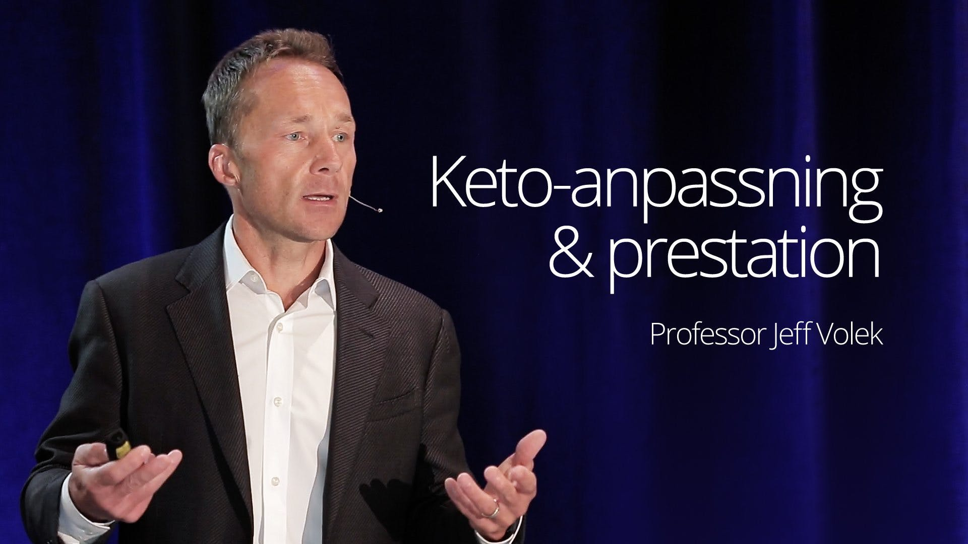 Keto-Adaptation and Performance – Prof Volek