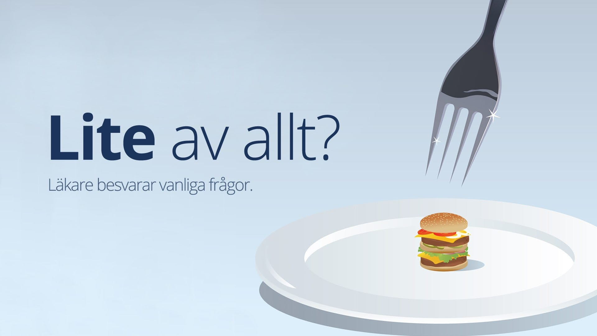 Ska man äta lite av allt?