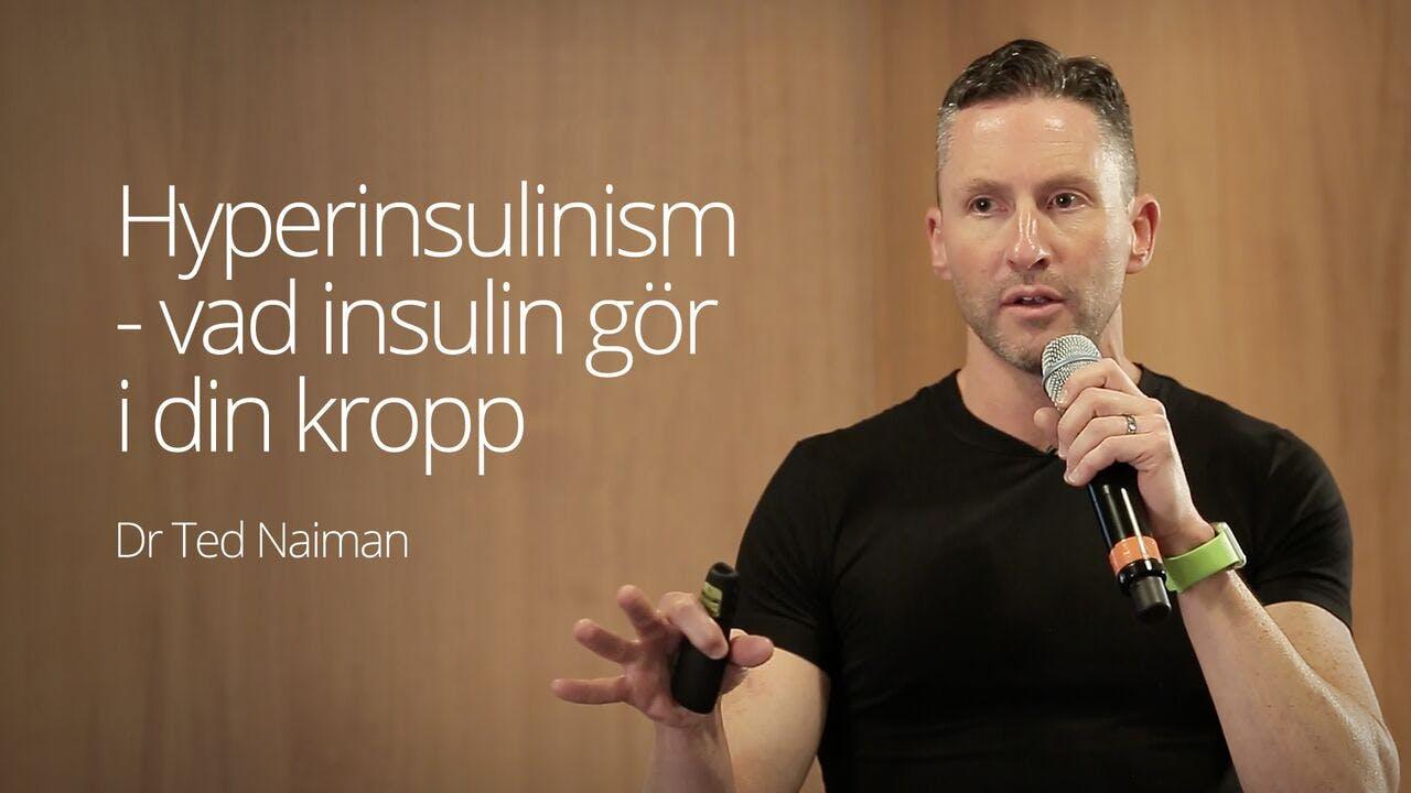 Hyperinsulinism – vad insulin gör i kroppen