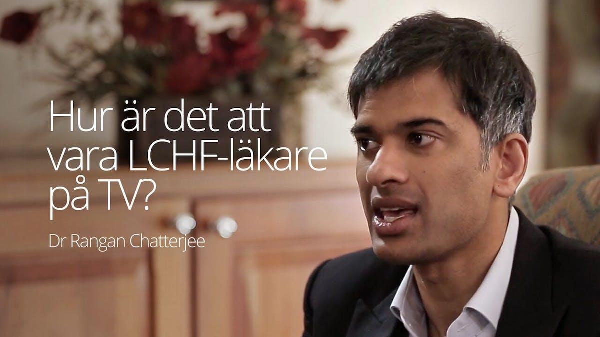 Hur är det att vara LCHF-läkare på TV?