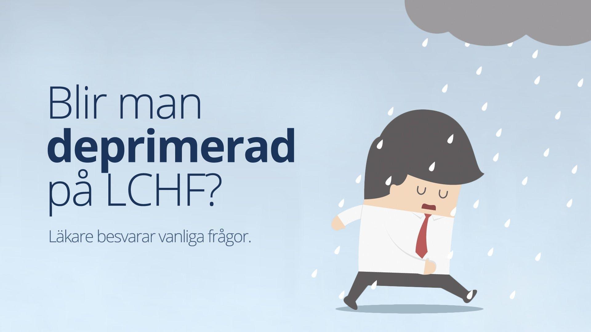 Blir man <strong>deprimerad</strong> på LCHF?