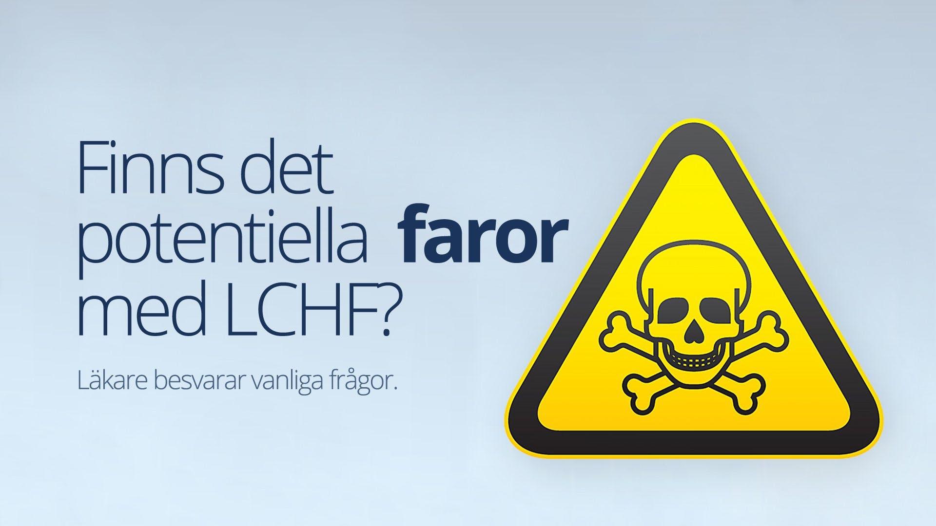 Finns det potentiella faror med LCHF? Svar på vanliga frågor