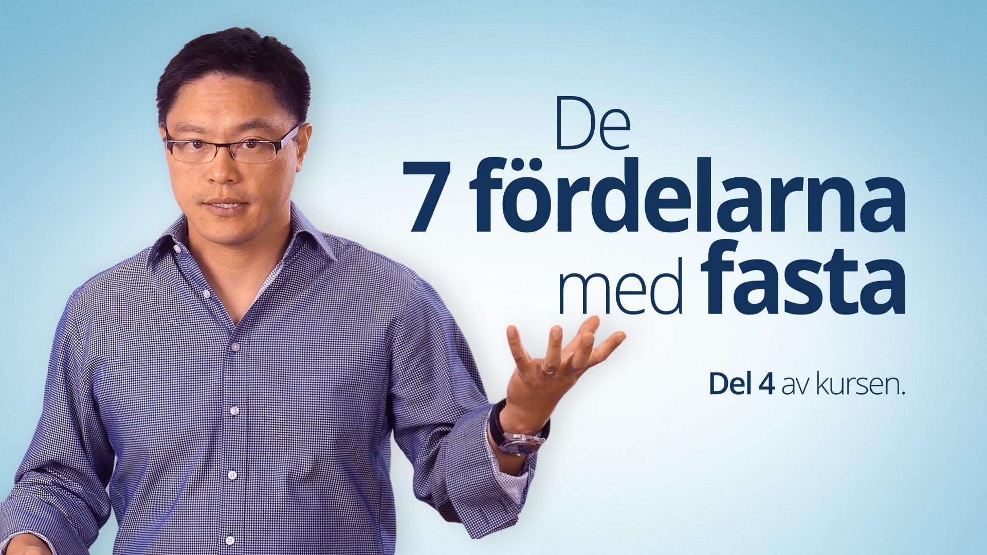 De 7 fördelarna med fasta – Dr Jason Fung