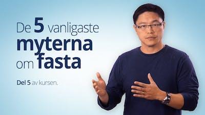 De fem vanligaste myterna om fasta – Dr Jason Fung