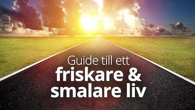 Guide till ett friskare & smalare liv