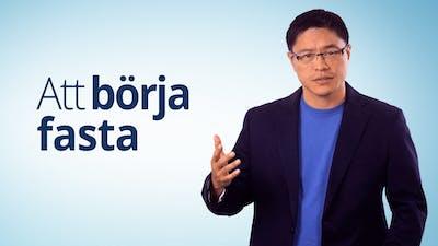 Att börja fasta - Dr. Jason Fung
