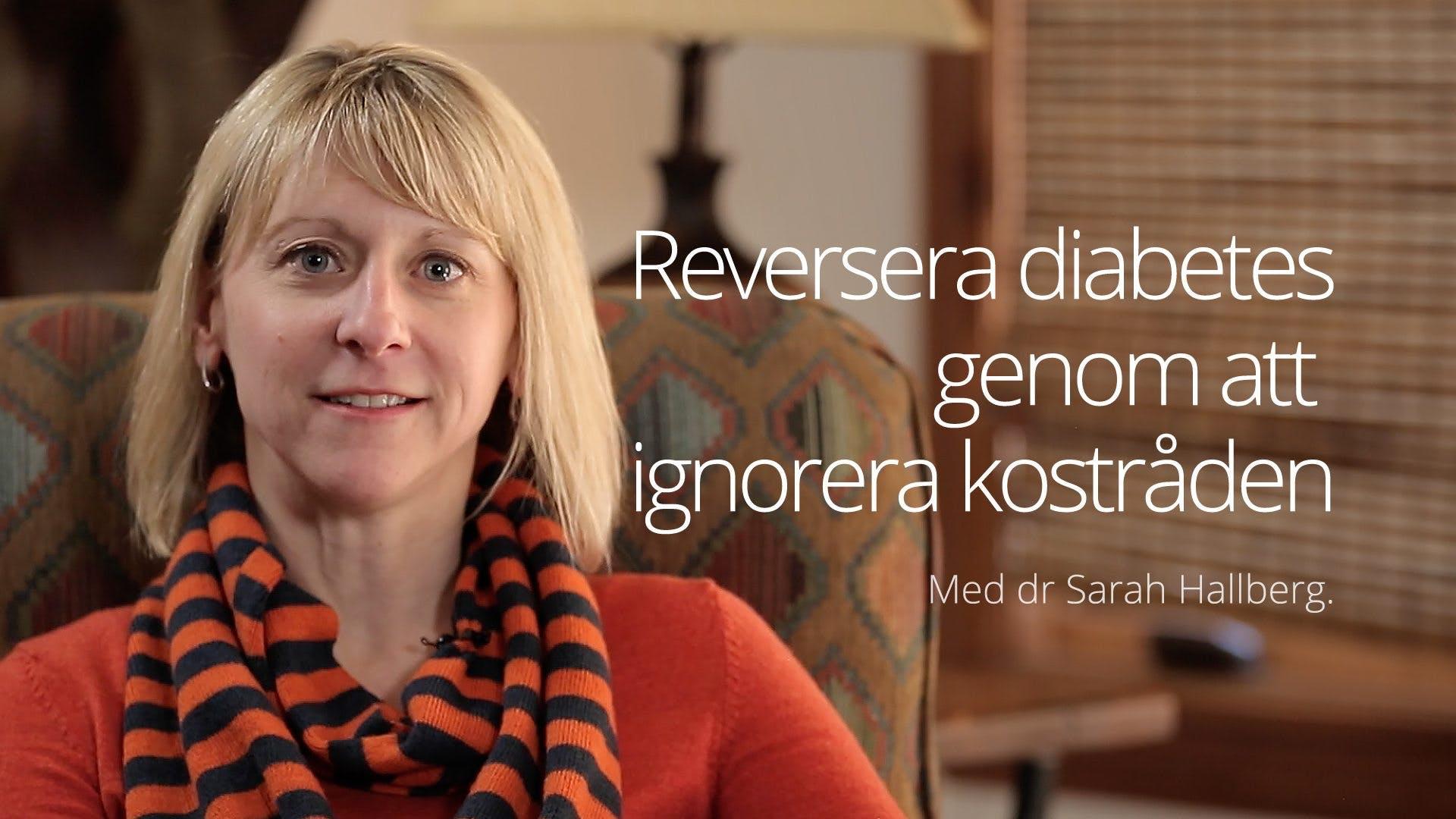 Reversera diabetes genom att ignorera kostråden